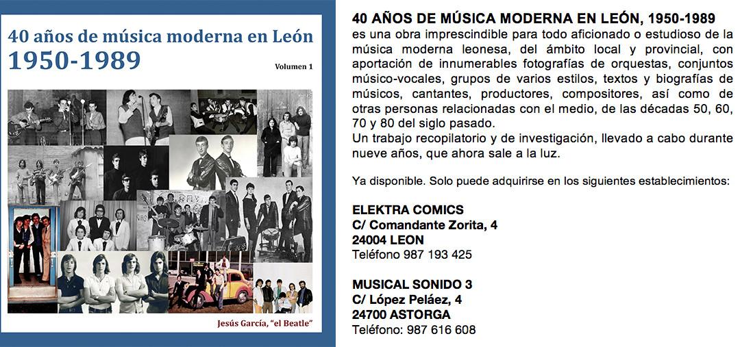 40 AÑOS DE MÚSICA MODERNA EN LEÓN, 1950-1989