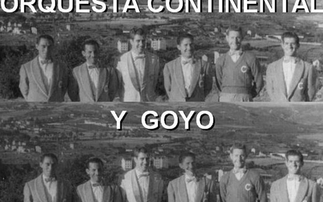 LA CONTINENTAL Y GOYO
